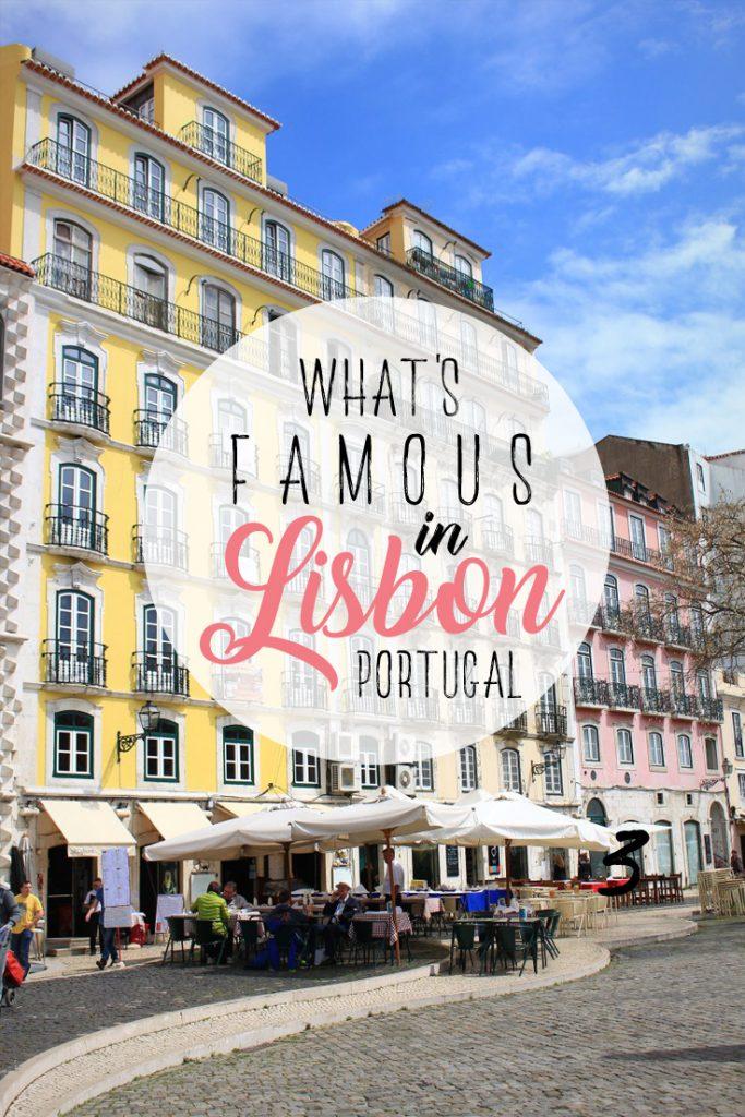 Lisbon what's famous Portugal