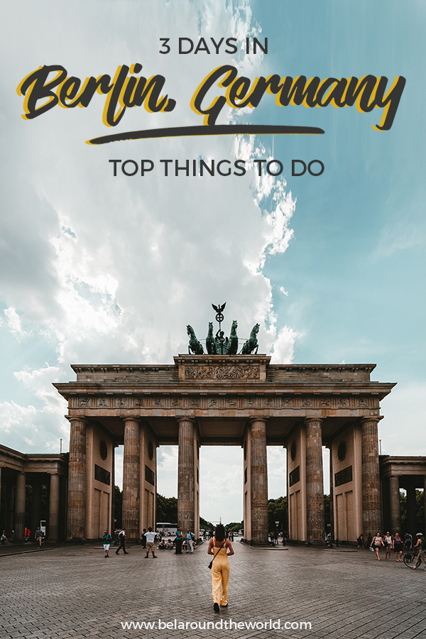 Get the best of Berlin in 3 days, including the best museums in berlin, places to visit and more.