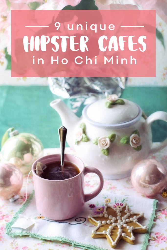 Cafe-hopping in Ho Chi Minh (Saigon) - Where to find amazing Vietnamese coffee shops, Vietnamese restaurants, unique cafes and cat cafes. #hochiminh #saigoncafe #vietnamesecoffesshop #cafehopping #hochiminhcafe #vietnamcoffee #vietnamrestaurant