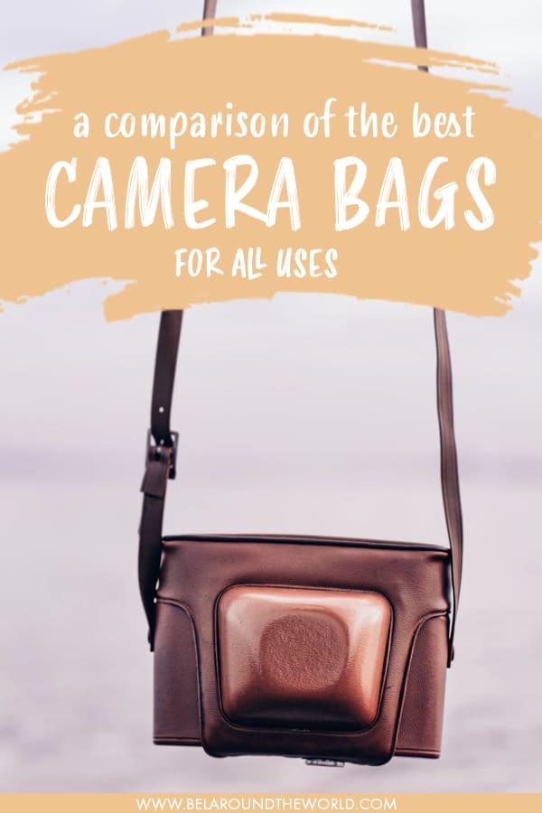 A comparison of the Best Travel #Camera Bag for #travel - whether it is camera bags for women, camera sling bag, waterproof camera bag, camera messenger bag or camera shoulder bag! #camerabag